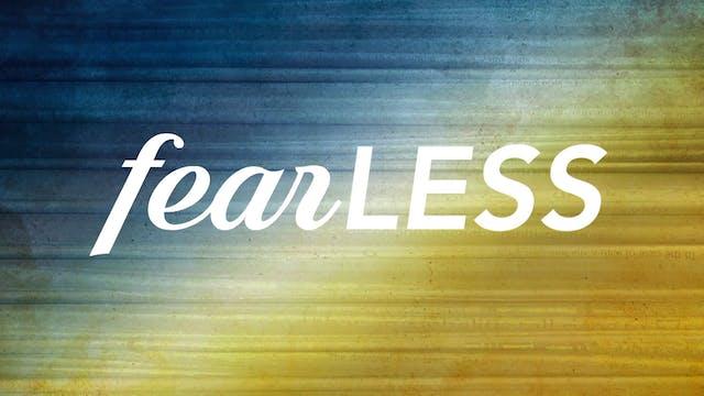 Fearless med | Max Lucado Del 1