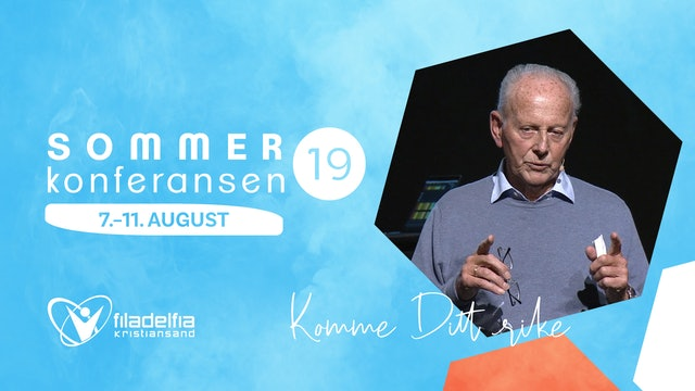 "Filakrs | Sommerkonferansen ""Komme Ditt Rike"" - Hilbert Norheim"