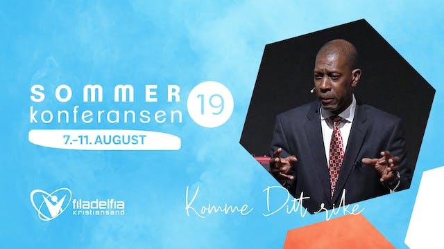 "Sommerkonferansen ""Komme Ditt Rike"" -..."