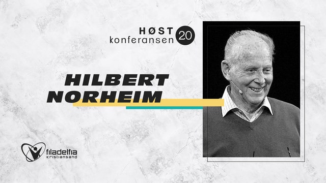 Hilbert Norheim - Høstkonferansen -  Lør 1900