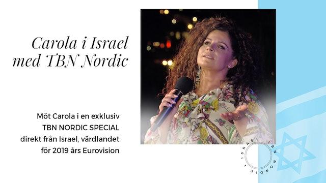 TBN Nordic special | Carola i Jerusalem Eurovision 2019