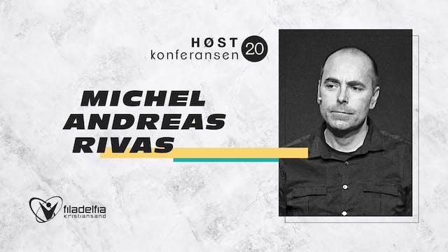 Michel Andreas Rivas - Høstkonferanse...