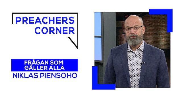 Frågan som gäller alla | Preacher's Corner