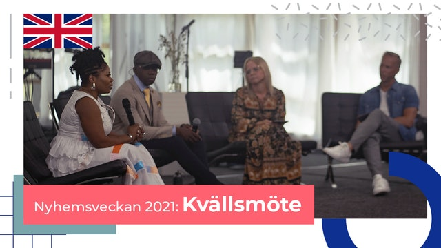 Kvällsmöte Torsdag ENGELSKA | Nyhemsveckan 2021