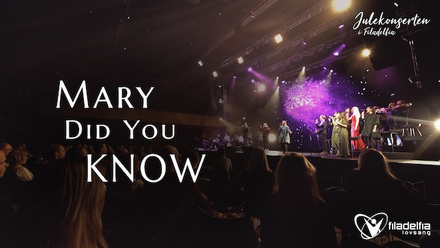 MARY, DID YOU KNOW? - Julekonserten 2020