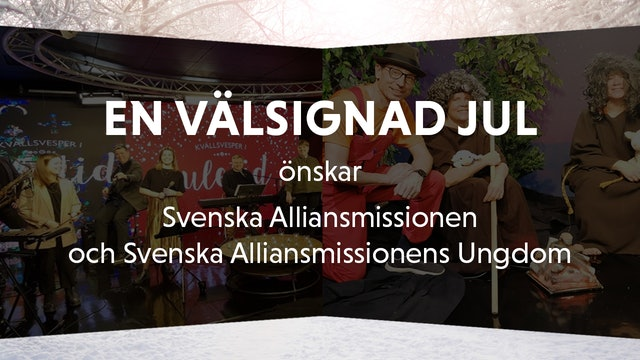 Svenska Alliansmissionen önskar God Jul