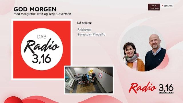 Radio 3,16 | 12 oktober 2021 - God Morgen med Margrethe og Terje