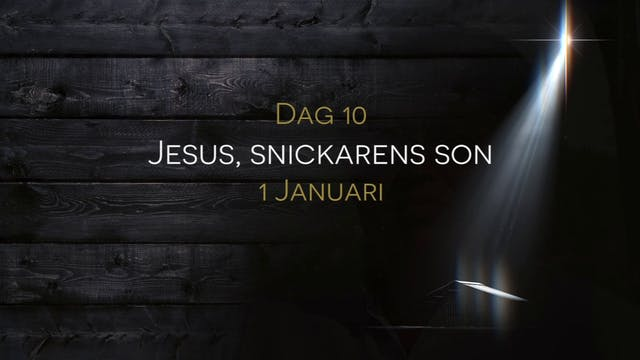 Nyårsdagen | 15 dagar med julens budskap