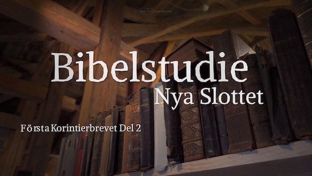 Första Korinthierbrevet del 2 | Bibelstudie Nya Slottet