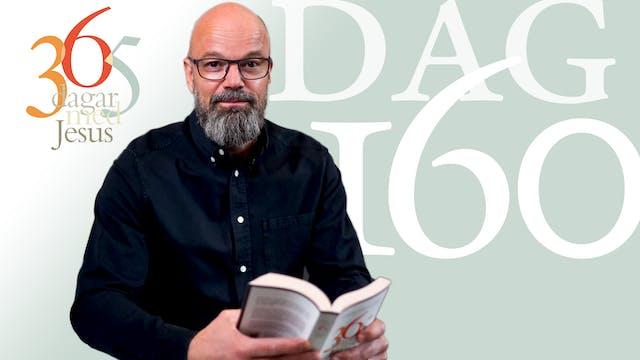 Dag 160: Vem kan tala om Jesus? | 365...