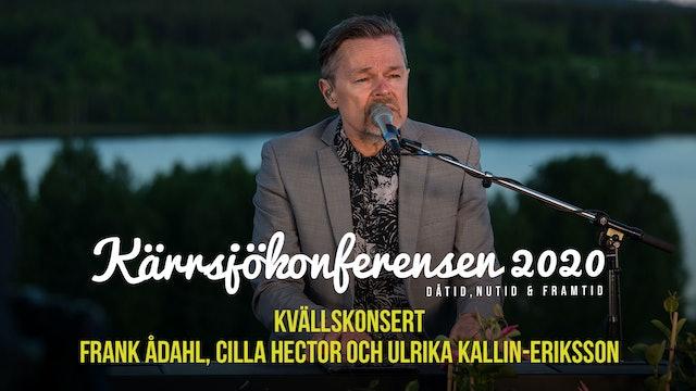 Lördag 21.00 - Konsertkväll Frank Ådahl | Kärrjsökonferensen 2020