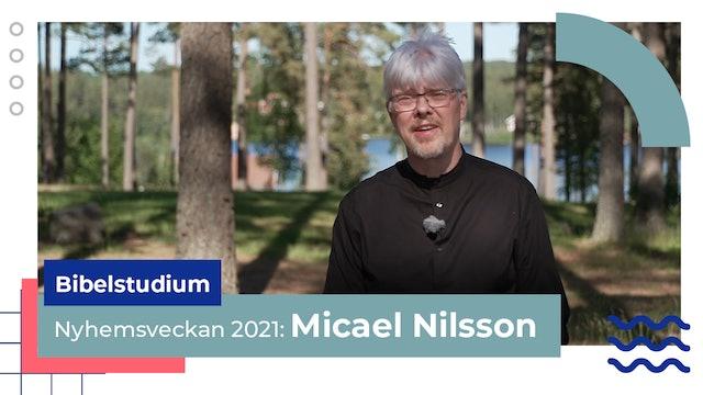 Bibelstudium tisdag Micael Nilsson | Nyhemsveckan 2021