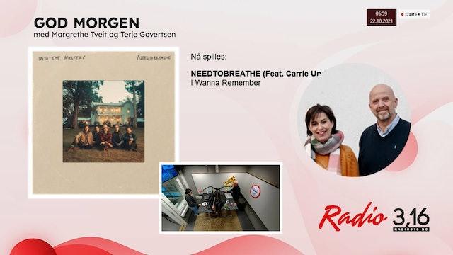 Radio 3,16 | 22 oktober 2021 - God Morgen med Margrethe og Terje