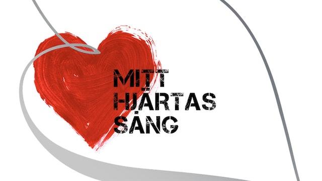 Mitt Hjärtas Sång | Del 1