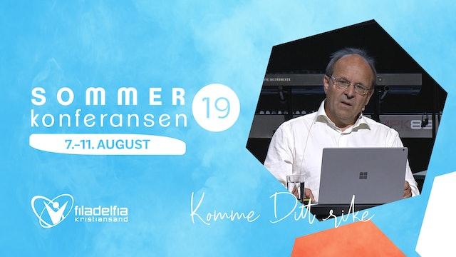 "Filakrs | Sommerkonferansen ""Komme Ditt Rike"" - Josef Filtvedt"
