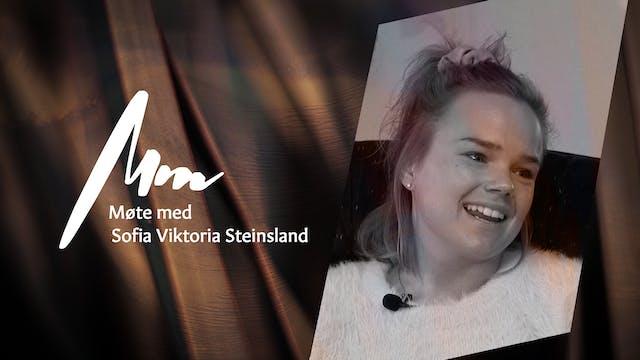 Møte Med- Sofia Viktoria Steinsland