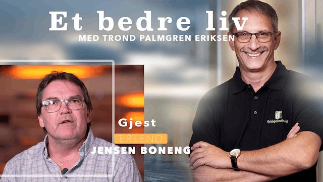 ESTV | Et bedre liv: Erlend Boneng