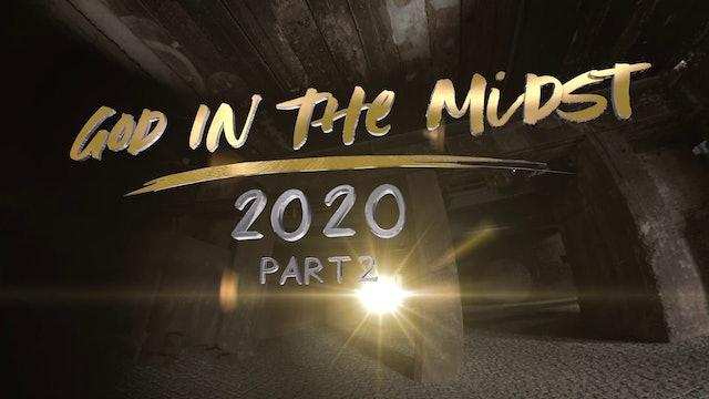 God in The Midst | Gud mitt ibland oss 2020  Avsnitt 2