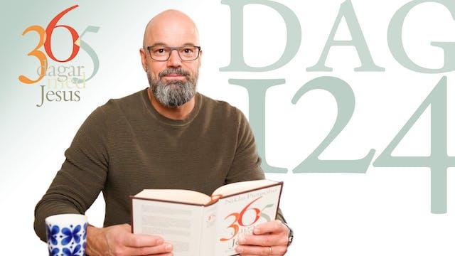 Dag 124: Död och uppståndelse | 365 d...
