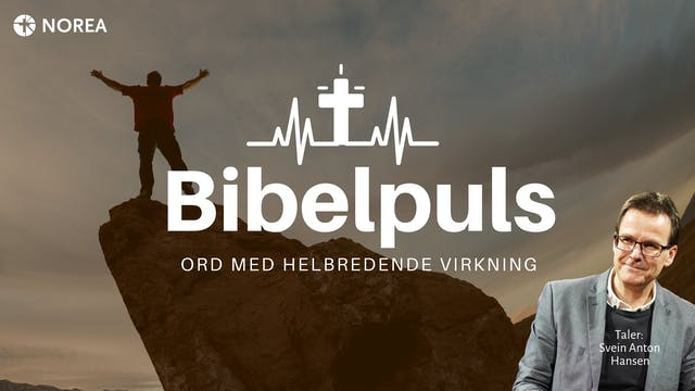 Norea | Bibelpuls 23 |  Ord med helbr...