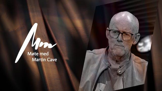 Møte Med Martin Cave