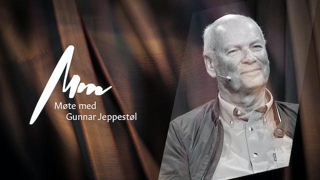 Møte Med - Gunnar Jeppestøl - del 1