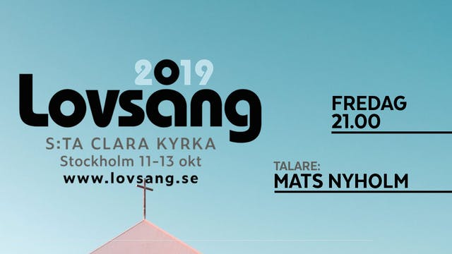 Mats Nyholm | Lovsång 19