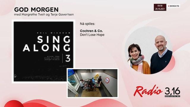 Radio 3,16 | 20 oktober 2021 - God Morgen med Margrethe og Terje
