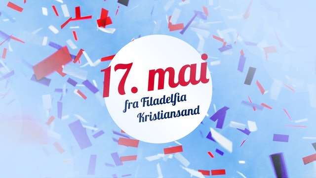 17 Mai fra Filadelfia Kristiansand