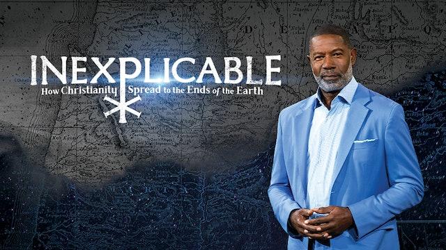 Inexplicable: Hur kristendomen spreds utöver världen