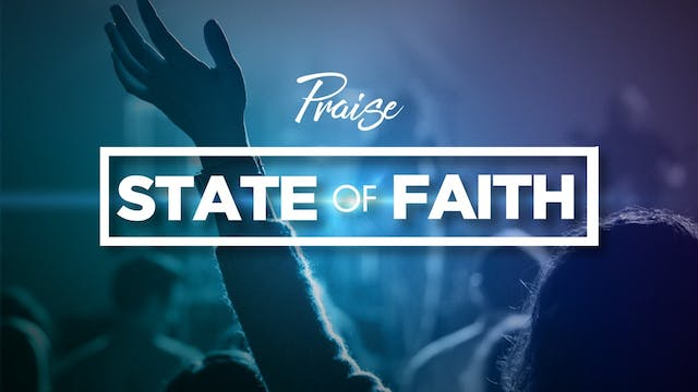 Israel | Praise - State of Faith Special