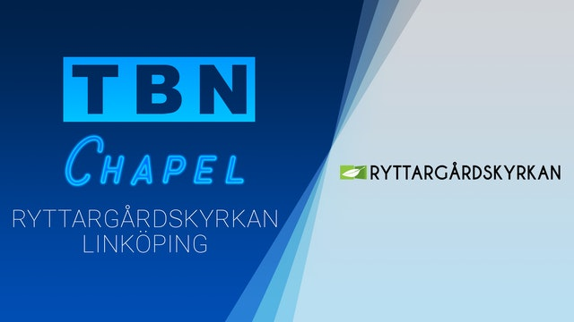 Ryttargårdskyrkan | TBN Chapel