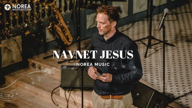 Norea Music | Navnet Jesus