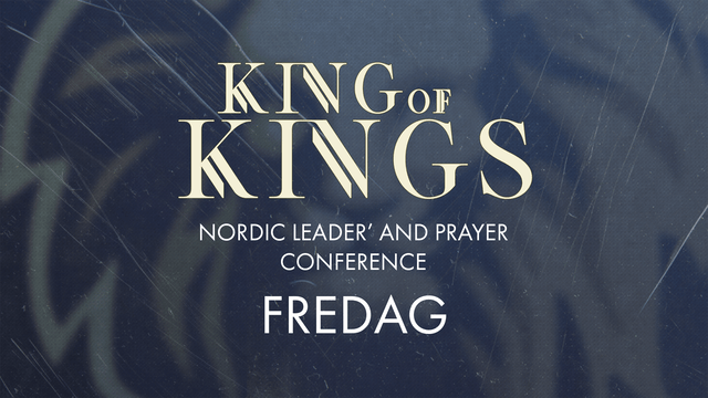 Fredag | King of Kings