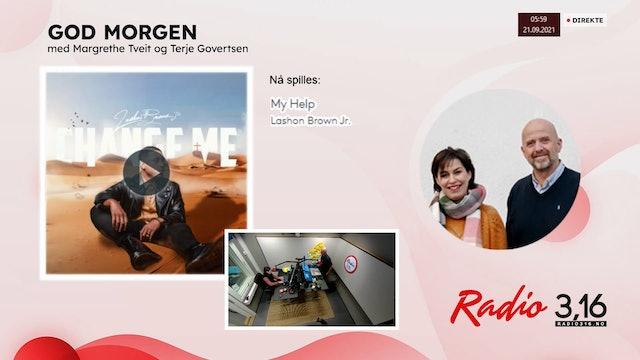 Radio 3,16 | 21 september 2021 - God Morgen med Margrethe og Terje