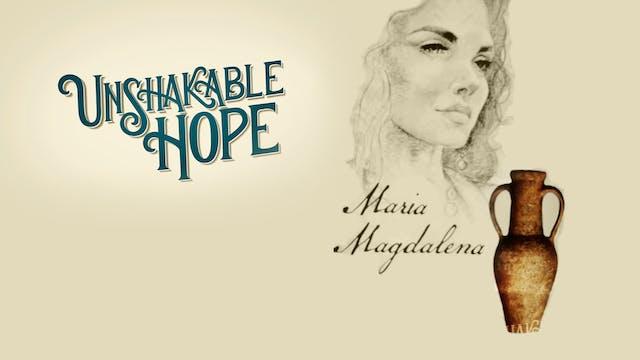 Maria Magdalena | Orubbligt hopp