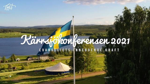Torsdag 21.00 - Nattmöte Sebastian Stakset | Kärrsjökonferensen 2021