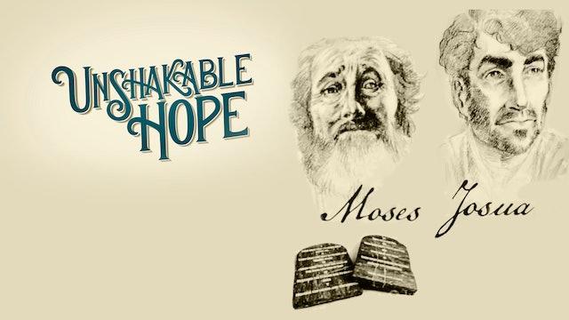 Moses & Josua  | Orubbligt hopp