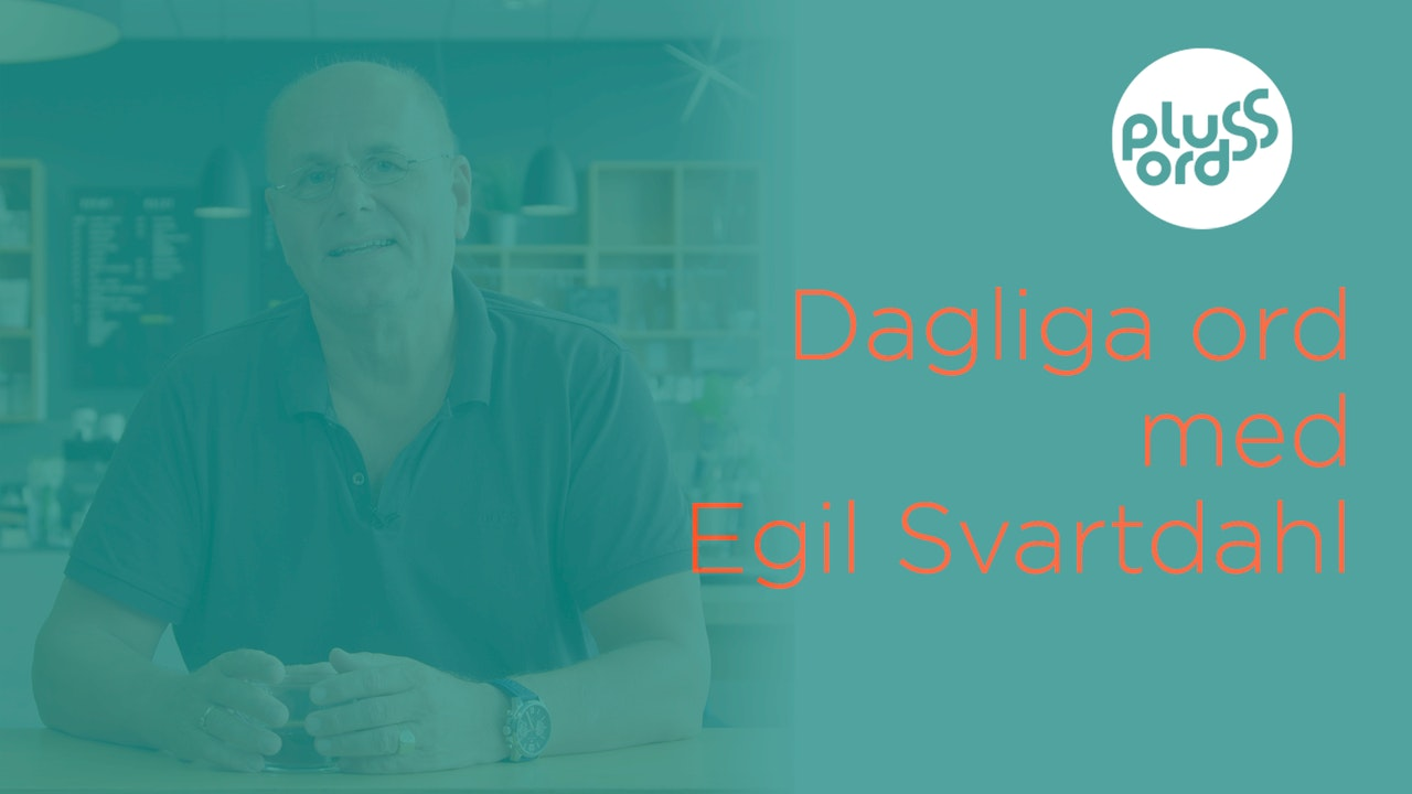 Plussord med Egil Svartdahl