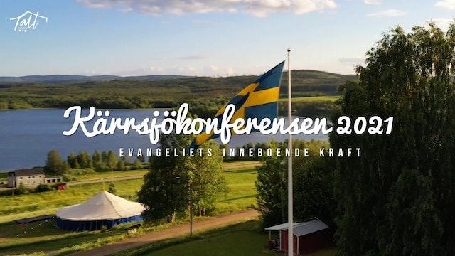 Söndag Avslutningsgudstjänst Morgan Carlsson | Kärrsjökonferensen 2021