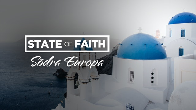 Praise – State of Faith Special | Södra Europa