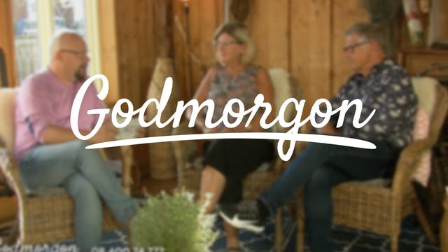 6 augusti | Godmorgon
