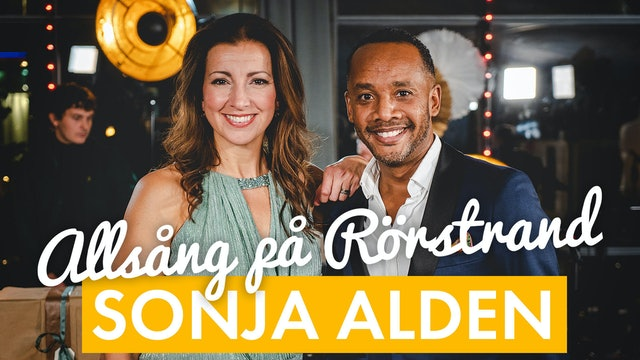 Sonja Aldén | Allsång på Rörstrand