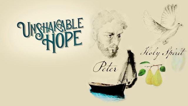 Petrus, Den Helige Ande | Orubbligt hopp