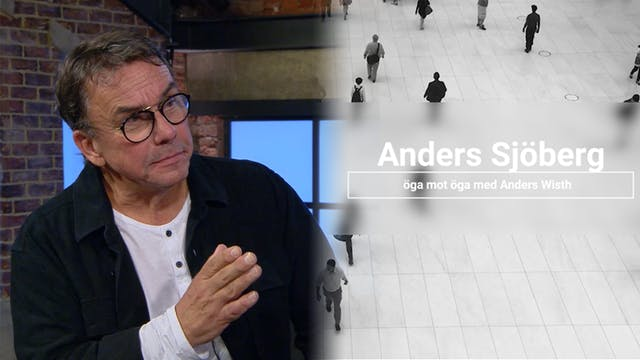 Öga mot öga med Anders Sjöberg - Apos...