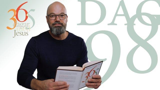 Dag 98: Passionshistoria med förord |...