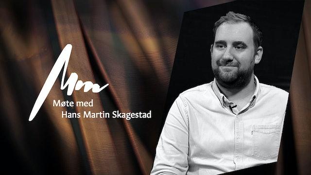 Møte Med - Hans Martin Skagestad, Troens bevis