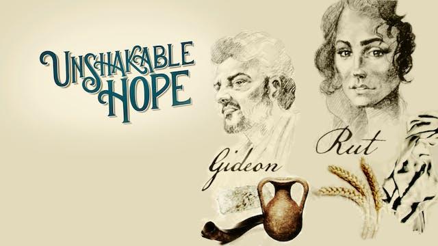 Gideon & Rut  | Orubbligt hopp