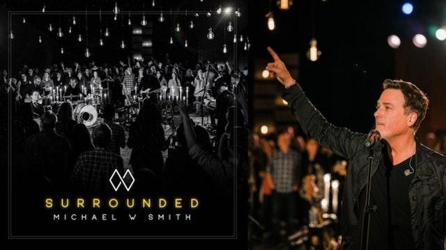 Surrounded: Lovsång, Bön och Andligt Uppvaknande | Michael W Smith