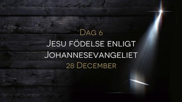 28 december | 15 dagar med julens budskap